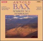 Bax: Symphony No. 2; Nympholept