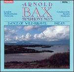 Bax: Symphony No. 3; Dance of Wild Irravel; Paean