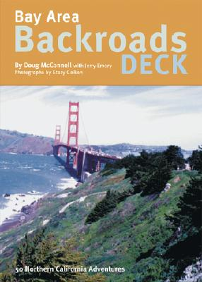 Bay Area Backroads Deck - McConnnell, Doug, and Emory, Jerry, and Geiken, Stacy (Photographer)