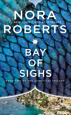 Bay of Sighs - Roberts, Nora