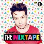BBC Radio 1: The Nixtape