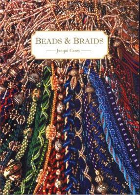 Beads and Braids - Carey, Jacqui