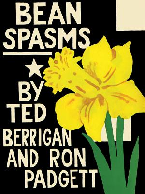 Bean Spasms - Berrigan, Ted, and Brainard, Joe