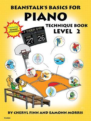 Beanstalk's Basics for Piano: Technique Book Book 2 - Finn, Cheryl