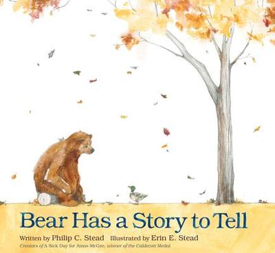 Bear Has a Story to Tell - Stead, Philip Christian