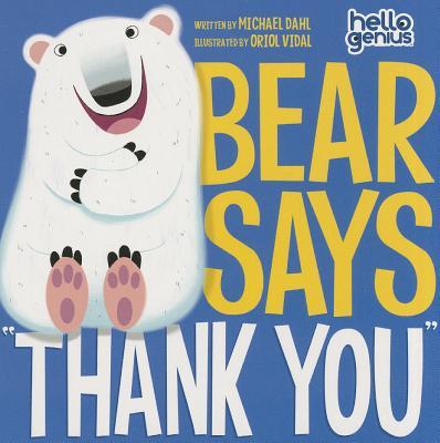 Bear Says Thank You - Dahl, Michael