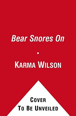 Bear Snores on - Wilson, Karma