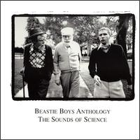 Beastie Boys Anthology: The Sounds of Science - Beastie Boys