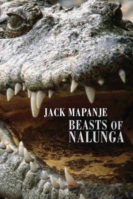Beasts of Nalunga - Mapanje, Jack