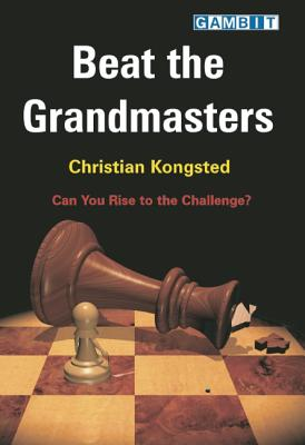 Beat the Grandmasters - Kongsted, Christian