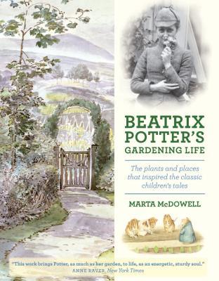 Beatrix Potter's Gardening Life - McDowell, Marta