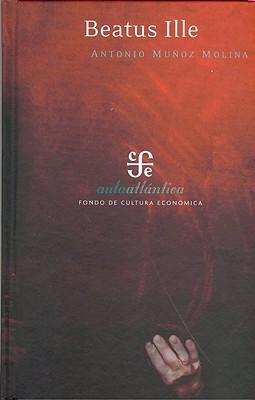 Beatus Ille - Molina, Antonio Munoz