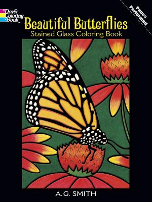Beautiful Butterflies Stained Glass Coloring Book - Smith, A G