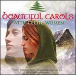 Beautiful Carols with Celtic Women