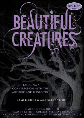 Beautiful Creatures - Garcia, Kami, and Stohl, Margaret, and Collins, Kevin T (Read by)
