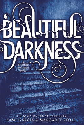 Beautiful Darkness - Garcia, Kami