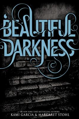 Beautiful Darkness - Garcia, Kami