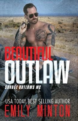 Beautiful Outlaw - Minton, Emily