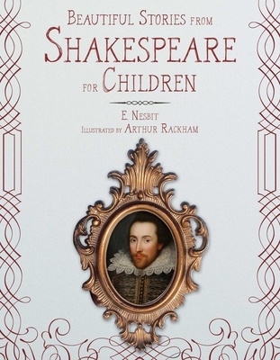 Beautiful Stories from Shakespeare for Children - Nesbit, E