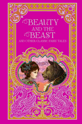 Beauty and the Beast and Other Classic Fairy Tales (Barnes & Noble Omnibus Leatherbound Classics) - Various (Other primary creator)