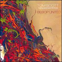 Bebop United - Tom Scott