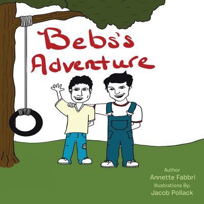Bebs's Adventure - Fabbri, Annette