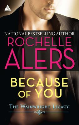 Because of You - Alers, Rochelle