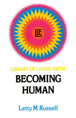 Becoming Human - Russell, Letty M