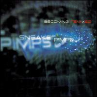 Becoming Remixed - The Sneaker Pimps