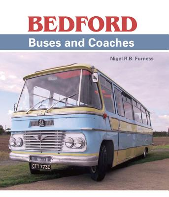 Bedford Buses and Coaches - Furness, Nigel R. B.