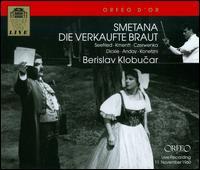 Bedrich Smetana: Die verkaufte Braut - Hans Braun (vocals); Hans Schweiger (vocals); Hilde Konetzni (vocals); Irmgard Seefried (vocals); Laszlo Szemere (vocals);...