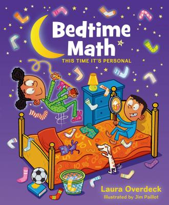 Bedtime Math: This Time It's Personal: This Time It's Personal - Overdeck, Laura
