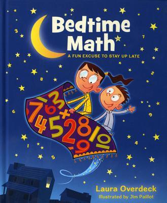 Bedtime Math - Overdeck, Laura