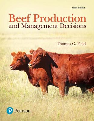 Beef Production and Management Decisions - Field, Thomas