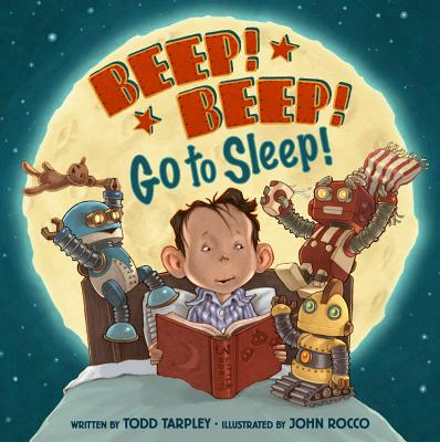 Beep! Beep! Go to Sleep! - Tarpley, Todd