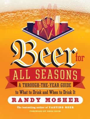 Beer for All Seasons - Mosher, Randy