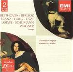 Beethoven, Berlioz, Franz, Grieg, Liszt, Loewe, Schumann, Wagner: Songs