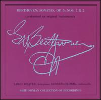 Beethoven: Cello Sonatas, Op. 5, Nos. 1 & 2 (Performed on Original Instruments) - James Weaver (fortepiano); Kenneth Slowik (cello)