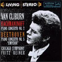 Beethoven: Concerto No. 5; Rachmaninov: Concerto No. 2 - Van Cliburn (piano); Chicago Symphony Orchestra; Fritz Reiner (conductor)