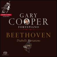 Beethoven: Diabelli Variations - Gary Cooper (fortepiano)