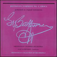 """Beethoven: Early Years through the """"Eroica"""" - James Weaver (fortepiano); Kenneth Slowik (cello); Smithson String Quartet; Smithsonian Chamber Orchestra;..."""
