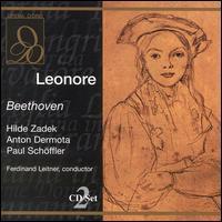 Beethoven: Leonore - Gerda Schreyer (vocals); Hans Braun (vocals); Hilde Zadek (vocals); Otto van Rohr (vocals); Paul Schöffler (vocals);...