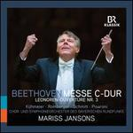 Beethoven: Messe C-Dur; Leonoren-Ouvertüre Nr. 3