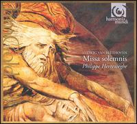 Beethoven: Missa Solemnis [1995 Recording] - Alessandro Moccia (violin); Birgit Remmert (alto); Cornelius Hauptmann (bass); James Taylor (tenor); Rosa Mannion (soprano);...