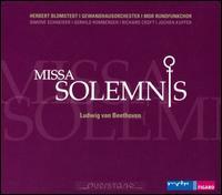 Beethoven: Missa Solemnis - Gerhild Romberger (mezzo-soprano); Jochen Kupfer (baritone); Richard Croft (tenor); Simone Schneider (soprano);...
