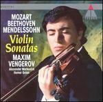 Beethoven, Mozart, Mendelssohn:Violin Sonatas