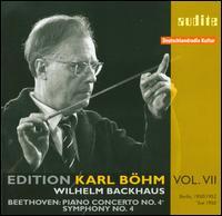 Beethoven: Piano Concerto No. 4; Symphony No. 4 - Wilhelm Backhaus (piano); Berlin RIAS Symphony Orchestra; Karl Böhm (conductor)