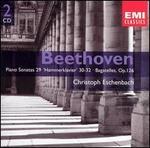 "Beethoven: Piano Sonatas Nos. 29 ""Hammerklavier"" & 30-32; Bagatelles, Op. 126"