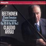 Beethoven: Piano Sonatas Op. 111 & Op. 10 No. 1