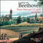 Beethoven: Piano Trios Op. 1/3, Op. 97 'Archduke'
